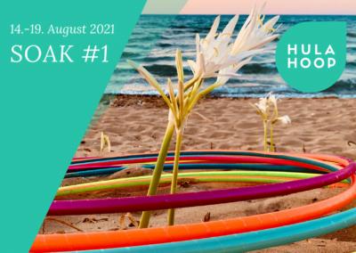 SOAK #1 (14.-19. August)