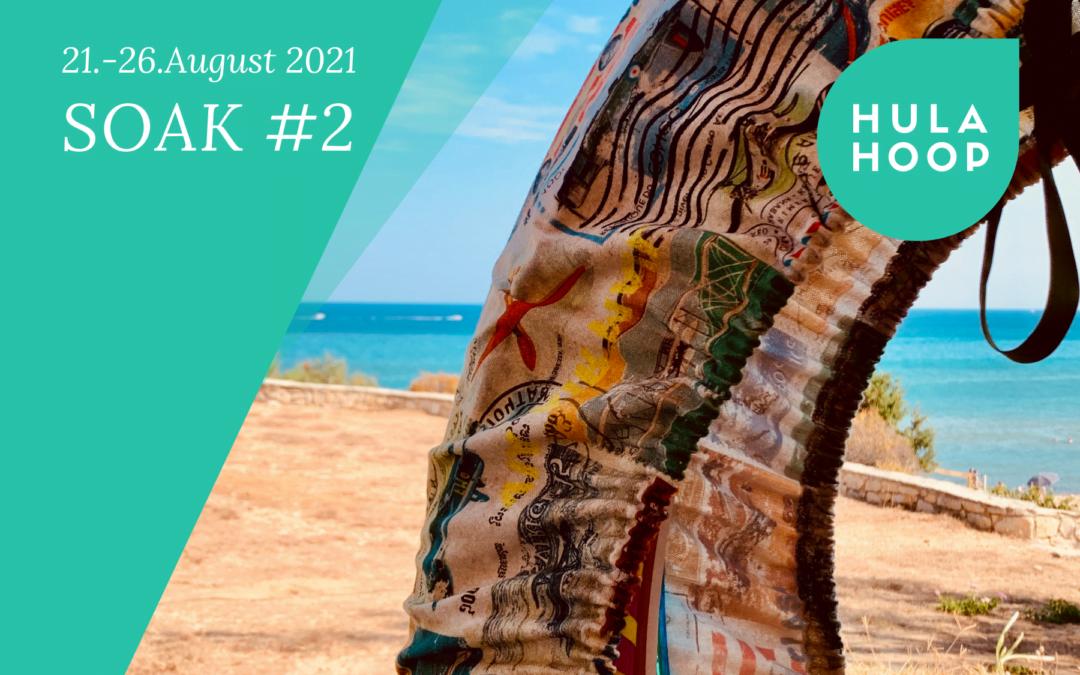 SOAK #2 (21.-26. August)